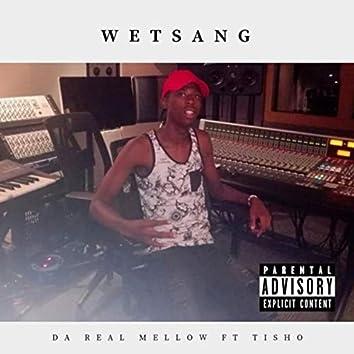 Wetsang (feat. Tisho)