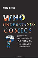 Who Understands Comics?: Questioning the Universality of Visual Language Comprehension