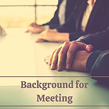 Background for Meeting - Relaxing Instrumental Music