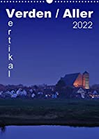 Verden / Aller - vertikal (Wandkalender 2022 DIN A3 hoch): 13 vertikale Ansichen aus Verden an der Aller (Monatskalender, 14 Seiten )