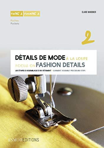 Détails de mode à la loupe : Tome 2, Poches, édition bilingue français-anglais