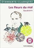 Les Fleurs du mal de Charles Baudelaire ,Elise Sultan,Anne Princen (Commentaires) ( 13 mai 2014 ) - Flammarion (13 mai 2014) - 13/05/2014