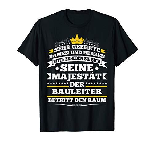 Bauleiter Bau Lustiges Geschenk Bauarbeiter T-Shirt