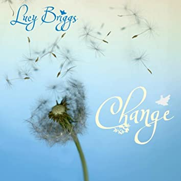 Lucy Briggs Change
