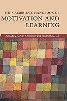 The Cambridge Handbook of Motivation and Learning (Cambridge Handbooks in Psychology)