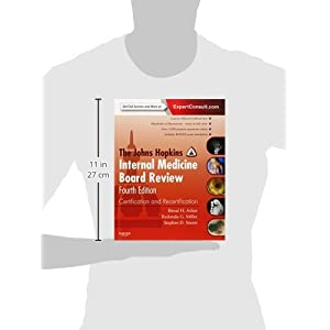 The Johns Hopkins Internal Medicine Board Review: Certification and Recertification: Expert Consult - Online and Print (Miller, Johns Hopkins lnternal Medicine Board Review)