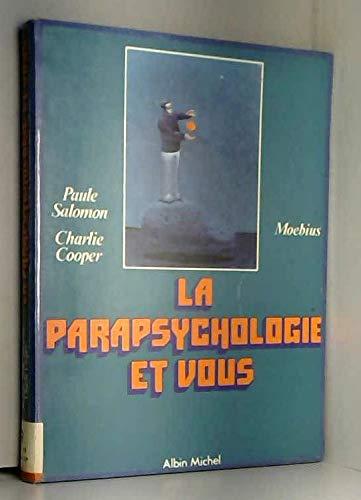 La Parapsychologie et vous