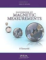 Handbook of Magnetic Measurements (Series in Sensors)
