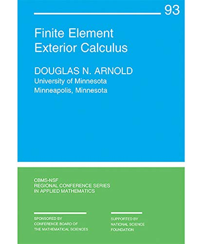 Arnold, D:  Finite Element Exterior Calculus (CBMS-NSF Regional Conference Series in Applied Mathematics)