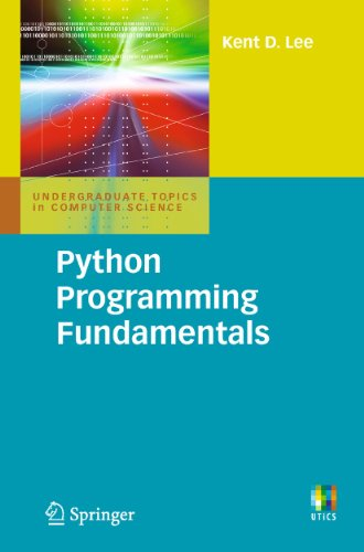 Python Programming Fundamentals (Undergraduate Topics in Computer Science) (English Edition)