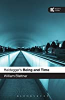 Heidegger's 'Being and Time' (Reader's Guides)