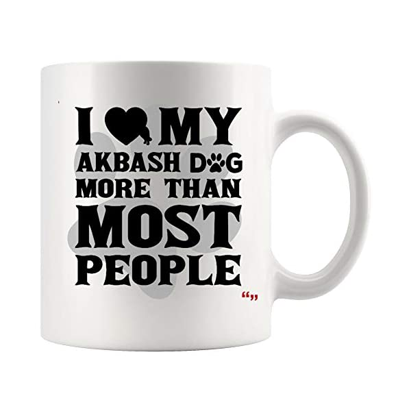 Cool Mug for Dog Lovers Coffee Cup Gift Akbash Dog Joke Novelty Gifts for Friend 16