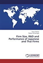 Firm Size, R&D and Performance of Japanese and Thai Firms