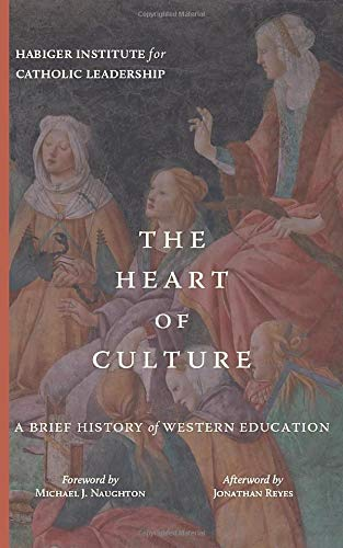 The Heart of Culture: A Brief History of Western Education
