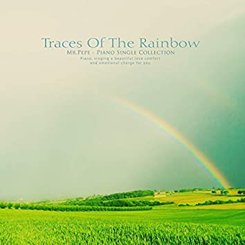 Traces of the rainbow