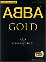 Abba Gold - Greatest Hits: Flute Play-Along, With Downloadable Audio