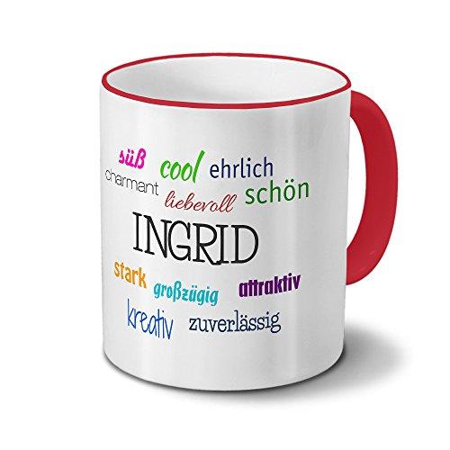 printplanet Tasse mit Namen Ingrid - Positive Eigenschaften von Ingrid - Namenstasse, Kaffeebecher, Mug, Becher, Kaffeetasse - Farbe Rot