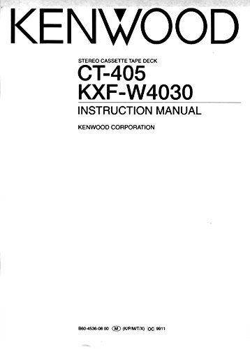 Kenwood CT-405 Cassette Player Owners Instruction Manual Reprint [Plastic...