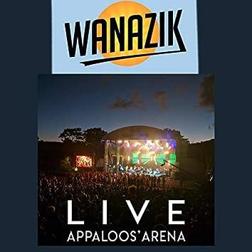 Wanazik (Live à L'appaloos'Arena)