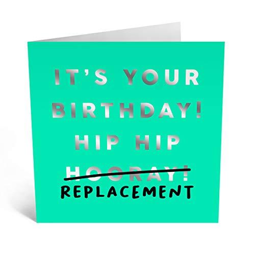 Central 23 - Lustige Geburtstagskarte - 'Hip Replacement' - freche Karte - Männer Frauen Mama Papa - alter Witz - lustig - kommt mit lustigen Aufklebern