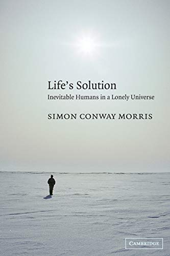 Life's Solution: Inevitable Humans in a Lonely Universe