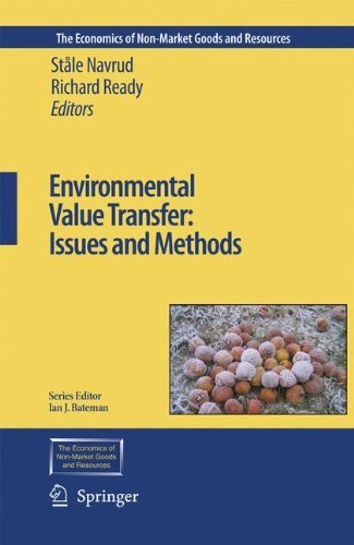 Environmental Value Transfer: Issues and Methods (The Economics of Non-Market Goods and Resources Book 9)