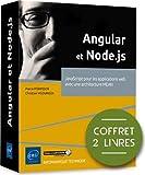 Angular et Node.js: Coffret en 2 volumes : JavaScript pour les applications web avec une architecture MEAN (Coffret Expert)