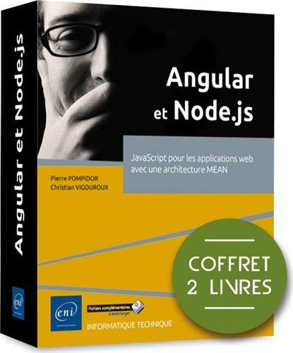 Angular et Node.js - Coffret de 2 livres : JavaScript pour les applications web avec une architecture MEAN
