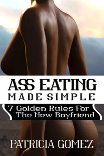 Ass Eating Made Simple: Funny Joke Notebook Disguised As a Real | innapropriate gag gifts | Ass Cover Journal | Write Stand up Comedy