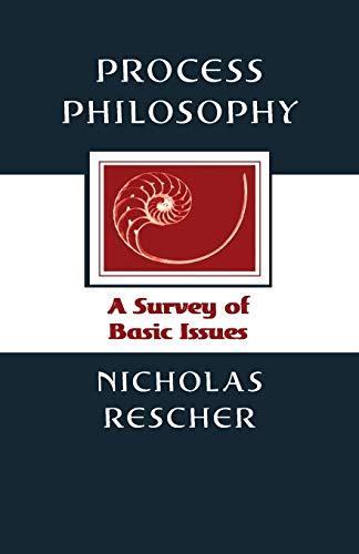 Process Philosophy: A Survey of Basic Issues