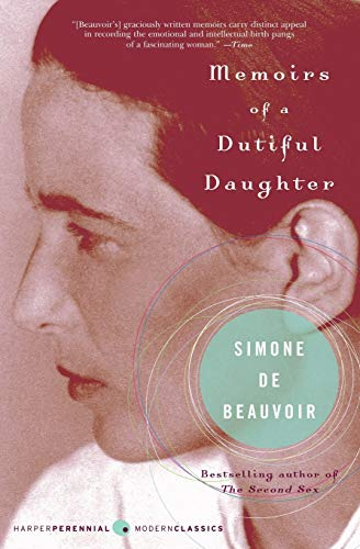 Memoirs of a Dutiful Daughter (Perennial Classics)