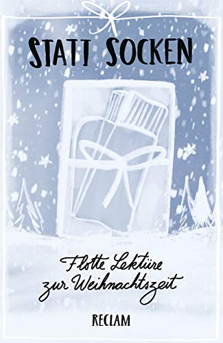 Statt Socken: Flotte Lektüre zur Weihnachtszeit (Reclams Universal-Bibliothek)