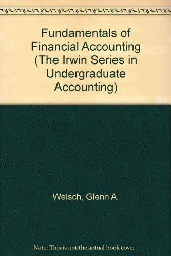 Fundamentals of Financial Accounting (The Irwin Series in Undergraduate Accounting)