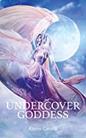 Undercover Goddess