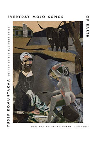 Image of Everyday Mojo Songs of Earth: New and Selected Poems, 2001-2021