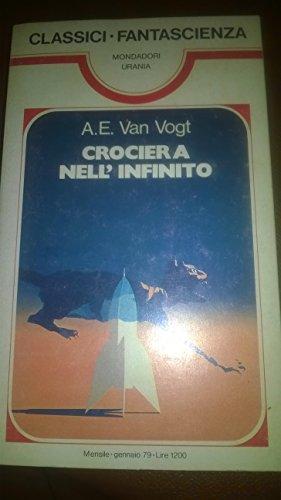 I romanzi di Urania. Crociera nell'infinito.