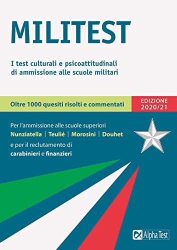 Militest. I test culturali e psicoattitudinali di ammissione alle scuole militari