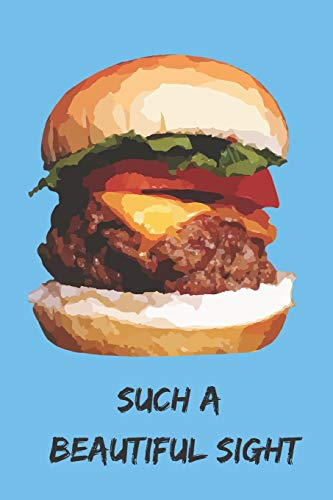 Cheeseburger Lovers Blank Lined Journal Notebook: A daily diary, composition or log book, gift idea for people who love a good Cheeseburger and all the fixins'!!