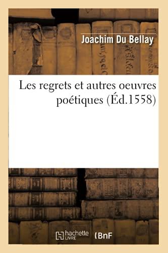 Les regrets et autres oeuvres poétiques (Éd.1558)