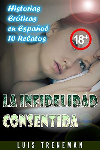 La infidelidad consentida de Luis Treneman