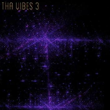 Tha Vibes 3