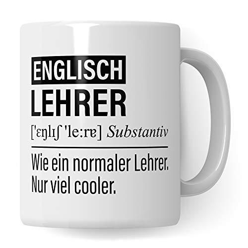 Englischlehrer Tasse, Geschenk für Englisch Lehrer, Kaffeetasse Geschenkidee Lehrer, Kaffeebecher Lehramt Schule Englisch Unterricht Witz