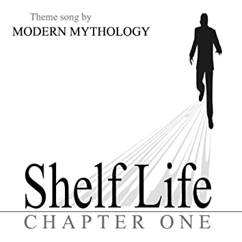 Shelf Life Theme (Chapter One)