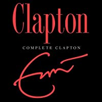 Complete Clapton by Eric Clapton (2007-10-09)