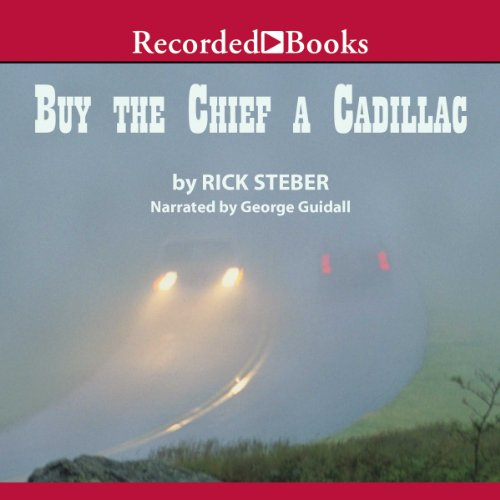 Buy the Chief a Cadillac audiobook cover art
