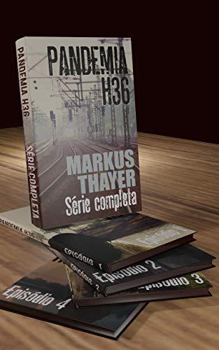 Pandemia H36: Série Completa - Os infectados herdaram a Terra (Portuguese Edition) PDF Books
