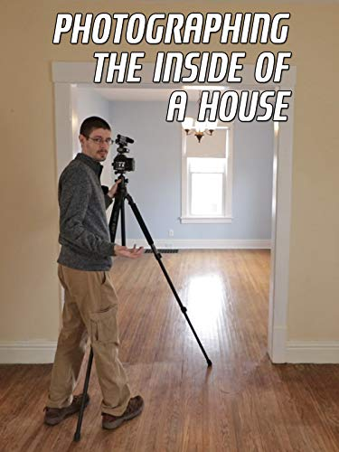 Photographing The Inside Of A House