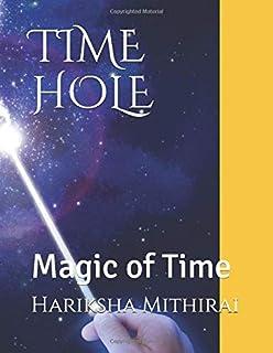 Time Hole: Magic of Time