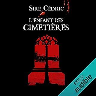 L'enfant des cimetières     Alexandre Vauvert 1              By:                                                                                                                                 Sire Cédric                               Narrated by:                                                                                                                                 Véronique Groux de Miéri,                                                                                        José Heuzé,                                                                                        Hervé Lavigne,                   and others                 Length: 12 hrs and 10 mins     Not rated yet     Overall 0.0
