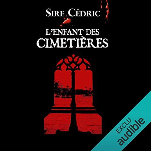 L'enfant des cimetières audiobook cover art
